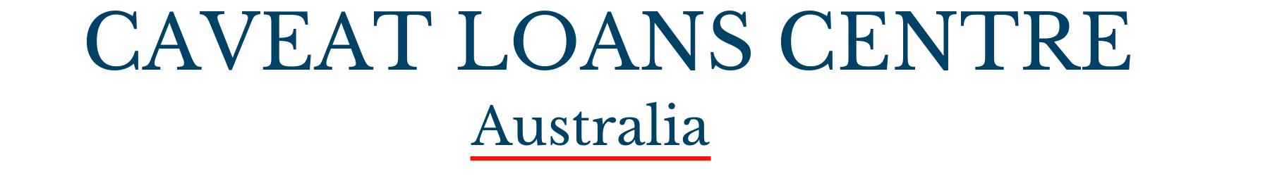 Caveat Loans Lenders Australia